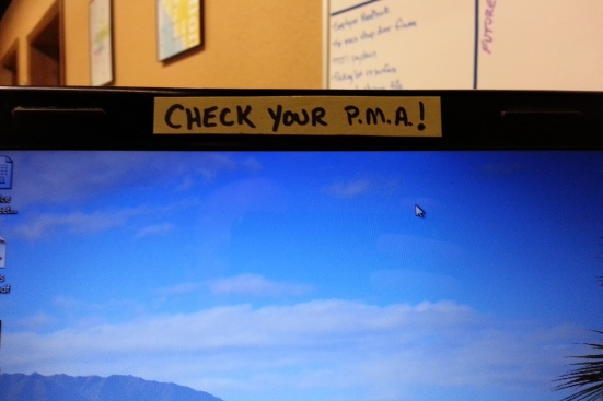 Check your P.M.A.!
